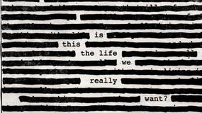 "ROGER WATERS – ""Is This The Life We Really Want?"""