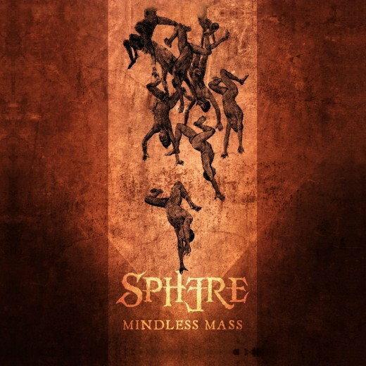 "Sphere – ""Mindless Mass"""