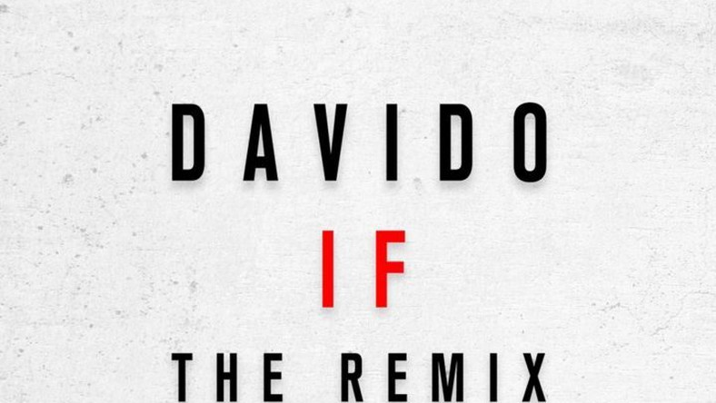 Music Davido - 'If' (remix) ft R Kelly - Pulse Nigeria