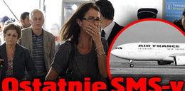 Ostatnie SMS-y pasażerów airbusa