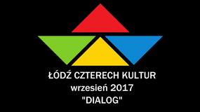 Festiwal Łódź Czterech Kultur w 2017 r. zyska nową formułę