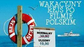 W wakacje rejs z polskimi filmami