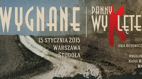 """""""Panny Wyklęte / Wygnane vol.1."""" - koncert promujący album"""