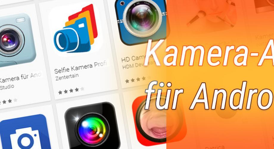 BestTipps: Interessante Kamera-Apps für Android