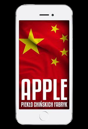 Apple - piekło chińskich fabryk