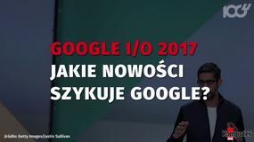 Google I/O 2017: nowości Google w telegraficznym skrócie