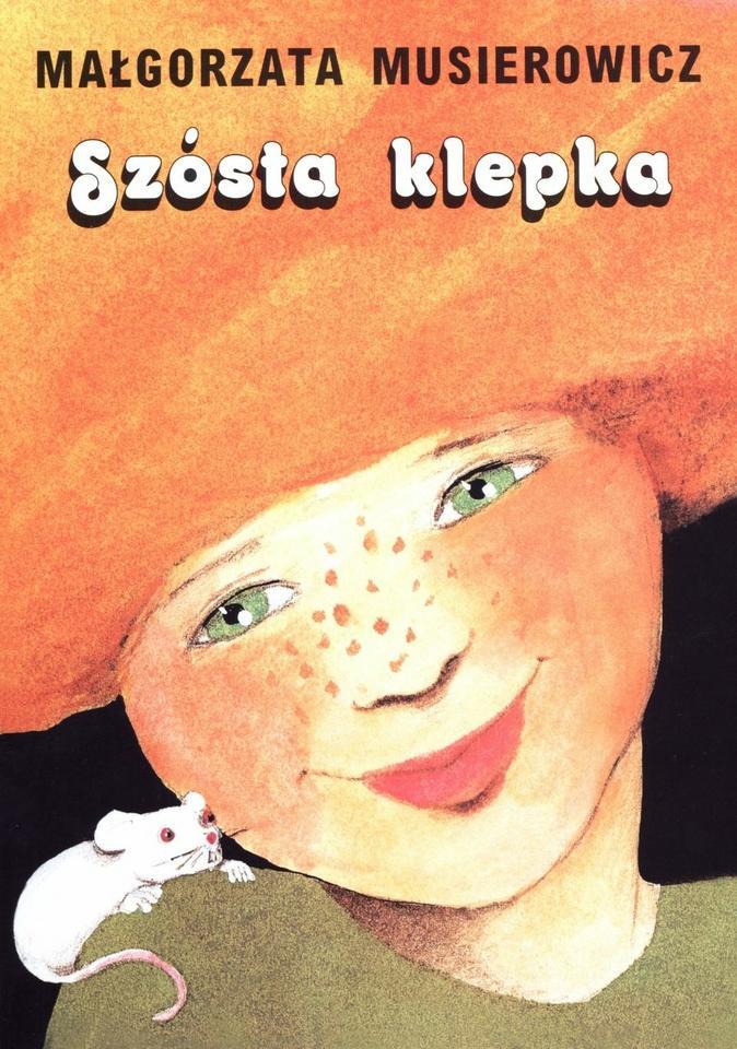 """Małgorzata Musierowicz, """"Szósta klepka"""" (1977)"""