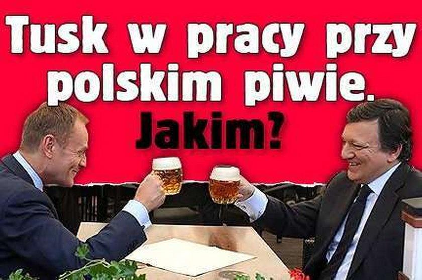 Tusk i Barroso przy piwie. Jakim?