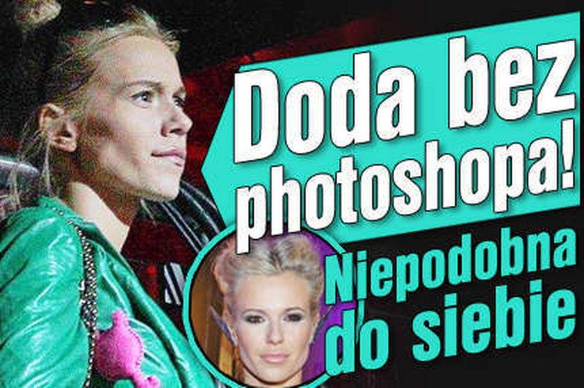 Doda bez photoshopa! Niepodobna do siebie