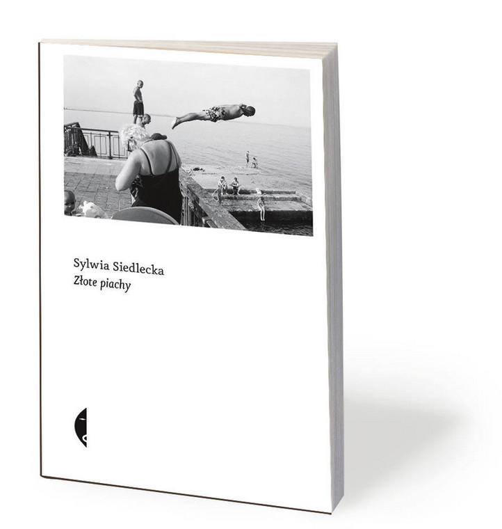 """Sylwia Siedlecka, """"Złote piachy"""", Czarne 2019"""