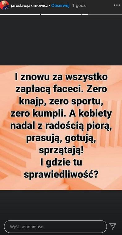 Wpis na Instagramie Jarosława Jakimowicza