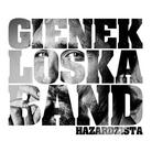"Gienek Loska Band - ""Hazardzista"""