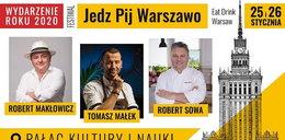 Weekend dobrego smaku w Stolicy - festiwal Jedz Pij Warszawo już 25 i 26 stycznia