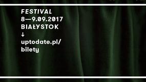 Znamy datę 8. edycji Up To Date Festival w Białymstoku