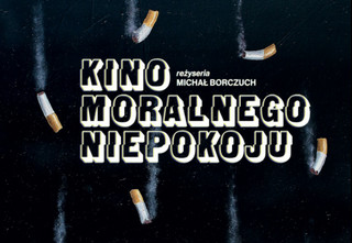 """Żyć blisko ludzi czy na dystans? """"Kino moralnego niepokoju' Borczucha w Nowym Teatrze"""