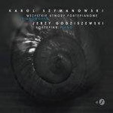 """Jerzy Godziszewski - """"Szymanowski"""""""