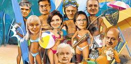 Politycy, odczepcie się od Polski! Jedźcie się opalać
