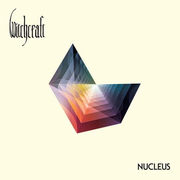 "WITCHCRAFT – ""Nucleus"""