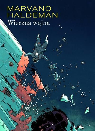 """""""Wieczna wojna"""" - scenariusz: Joe Haldeman, ilustracje: Marvano (wyd. Egmont Polska)"""