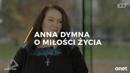 Historia niezwykłej miłości Anny Dymnej
