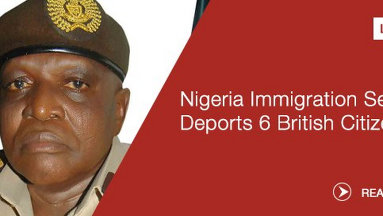 Nigeria Immigration Service NIS deports 6 British citizens - Pulse