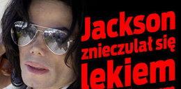 Jackson znieczulał się lekiem chirurgicznym