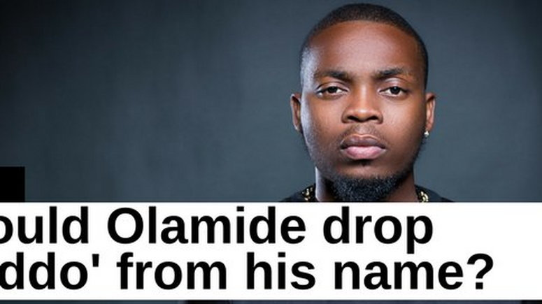 Olamide Should rapper drop 'Baddo' from his name? - Pulse Nigeria