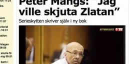 """""""Chciałem zabić Zlatana"""". Wyznanie mordercy!"""