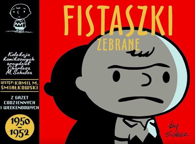 """""""Fistaszki zebrane, tom 2"""" - scenariusz, ilustracje: Charles M. Schulz (wyd. Nasza Księgarnia)"""