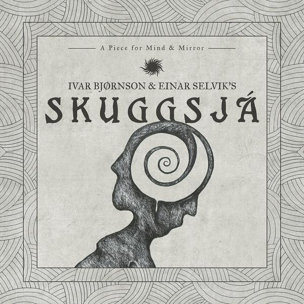 """IVAR BJØRNSON & EINAR SELVIK'S SKUGGSJÁ – """"A Piece For Mind & Mirror"""""""