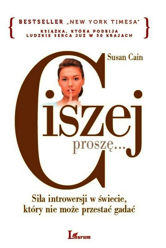 """""""Ciszej, proszę"""" Susan Cain"""