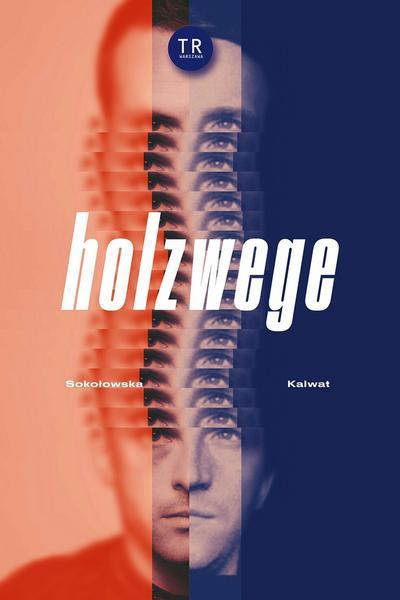 """""""Holzwege"""", reż. Katarzyna Kalwat"""