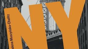 """Fragment: """"Z Nowym Jorkiem na NY"""" Magdalena Muszyńska-Chafitz"""