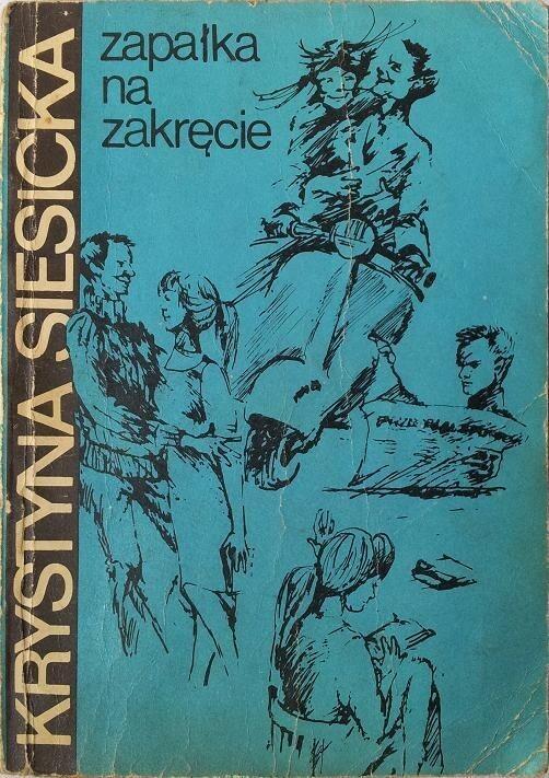 """Krystyna Siesicka, """"Zapałka na zakręcie"""" (1966)"""