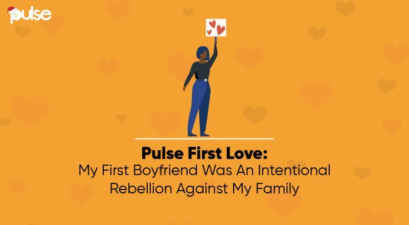 Pulse First Love: My first relationship was a rebellion against my family