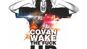 "Koncert ""Covan Wake The Fuck Up"" już za tydzień"