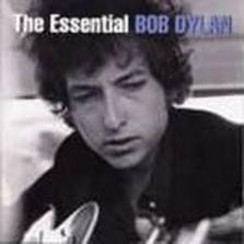 "Bob Dylan - ""The Essential Bob Dylan"""