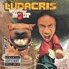 "Ludacris - ""Word of Mouf"""