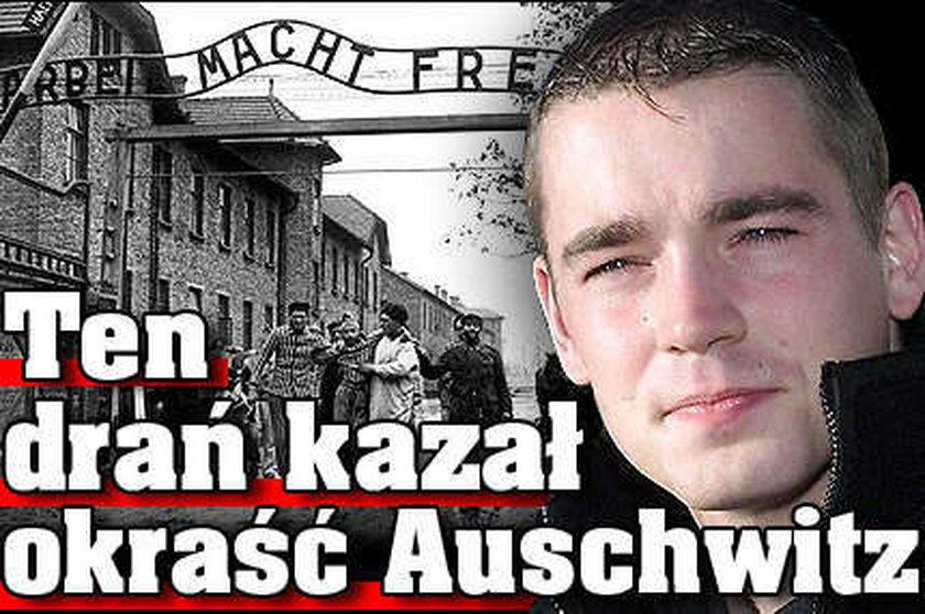 To on kazał okraść Auschwitz