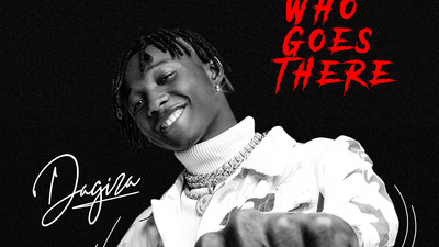 Bankulli-endorsed Dagizah releases new single, 'Who Goes There'