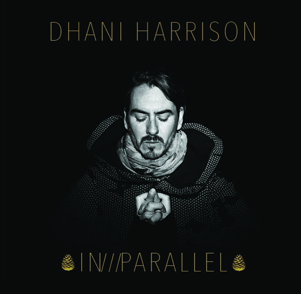 Dhani Harrison – In Parallel (BMG)