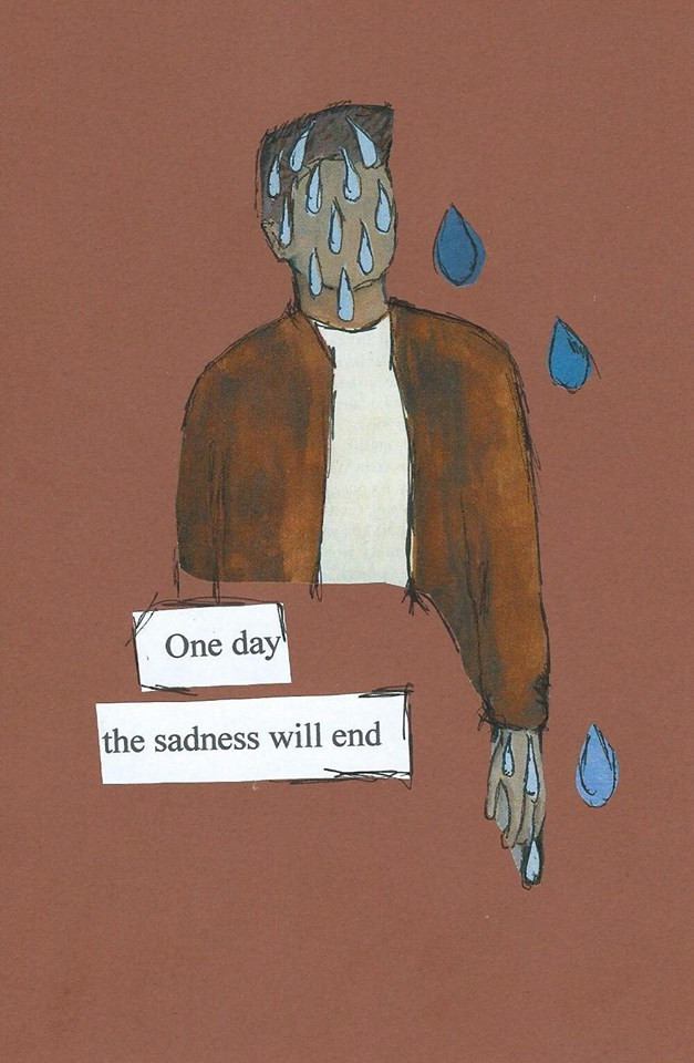 One day the sadness will end/ Karolina Wachowicz