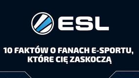 10 zaskakujących faktów o fanach e-sportu - kolejna infografika od ESL
