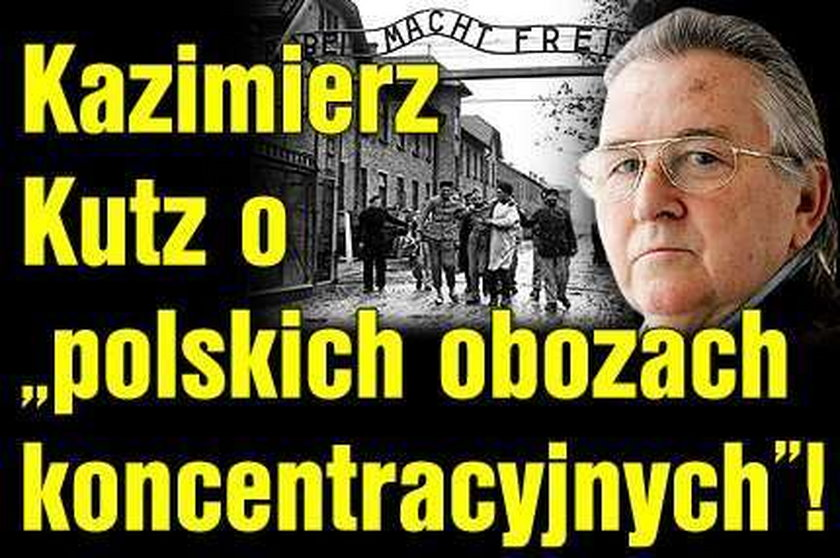 """Kutz w """"polskich obozach koncentracyjnych mordowano..."""""""