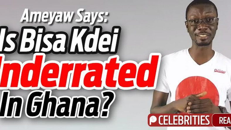 AmeyawSays Is Bisa Kdei underrated in Ghana    and did