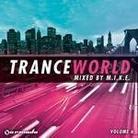 """Różni Wykonawcy - """"Trance World Vol. 6 (mixed by M.I.K.E.)"""""""