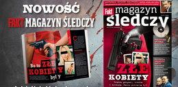 FAKT Magazyn Śledczy już w kioskach!