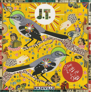 "Steve Earle & The Dukes – ""J.T."""