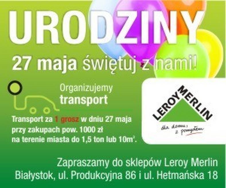 27 Maja Urodziny Leroy Merlin W Bialymstoku Wiadomosci
