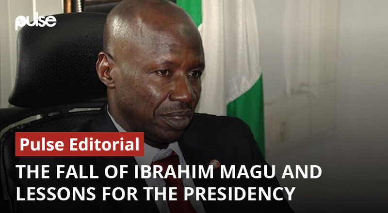 The fall of Ibrahim Magu and lessons for the presidency [Pulse Editorial]